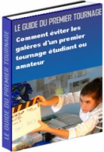 guide-premier-tournage