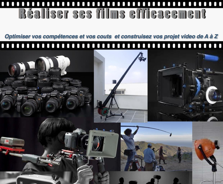 Réalisez vos films efficacement